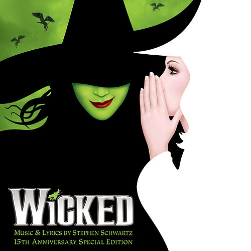 Wicked (15th Anniversary Special Edition) de Various Artists