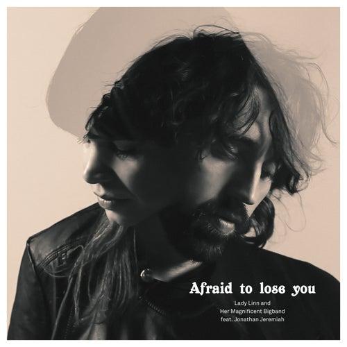 Afraid To Lose You de Lady Linn