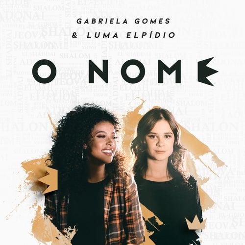 O Nome de Gabriela Gomes
