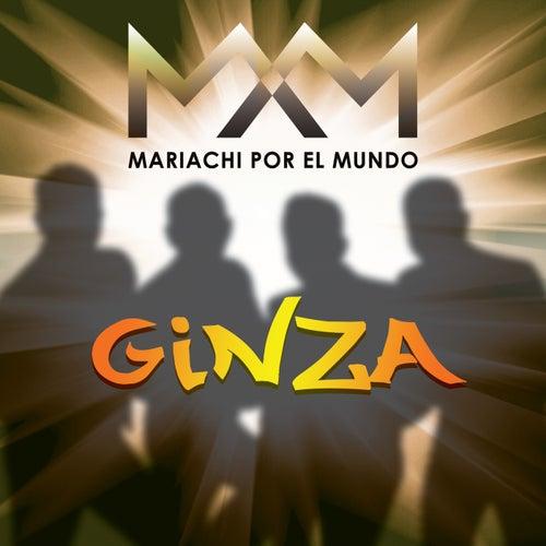 Ginza von Mariachi Por El Mundo