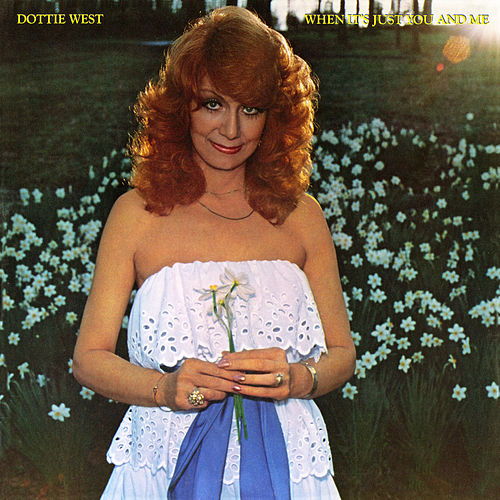 When It's Just You And Me by Dottie West