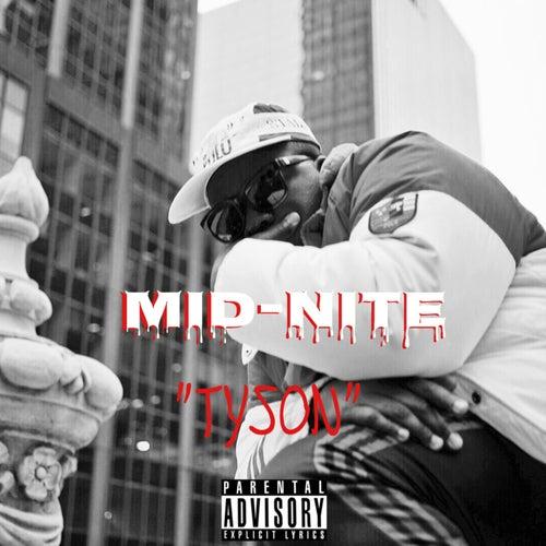 Tyson by Midnite