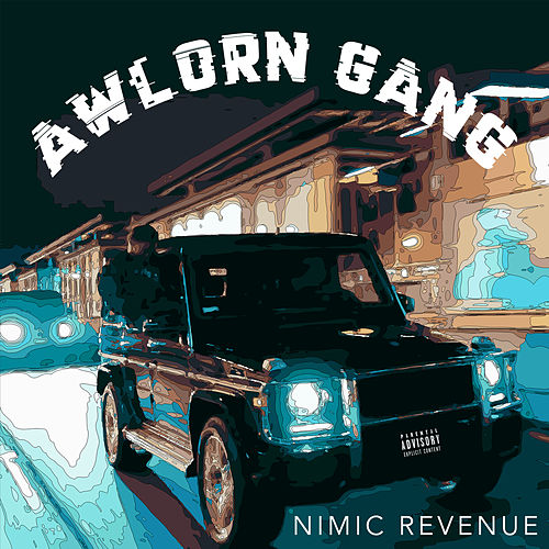 Awlorn Gang de Nimic Revenue