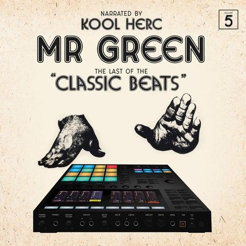 Last of the Classic Beats de Mr. Green
