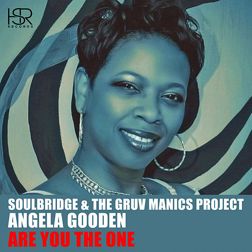 Are You The One (feat. Angela Gooden) de Soul Bridge