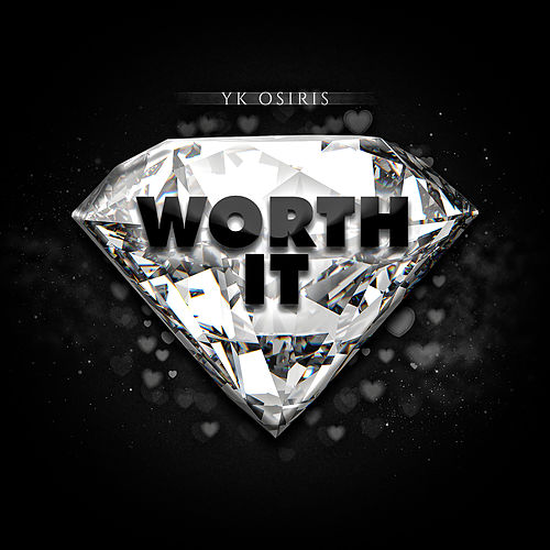 Worth It de YK Osiris