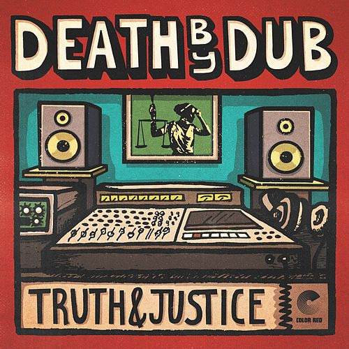 Truth & Justice by Death by Dub