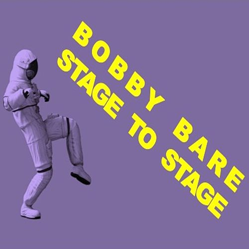 Stage to Stage (Live) by Bobby Bare