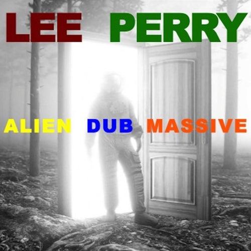 Alien Dub Massive de Lee 'Scratch' Perry