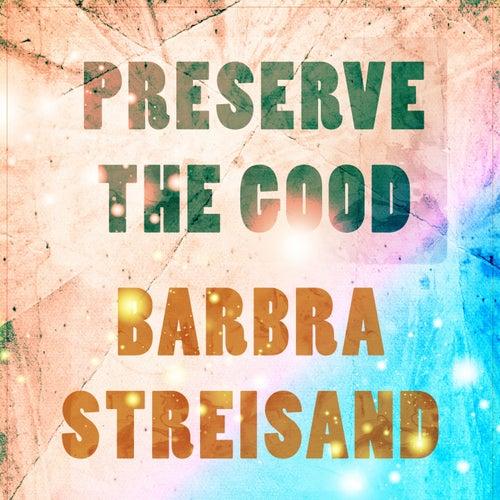 Preserve The Good de Various Artists