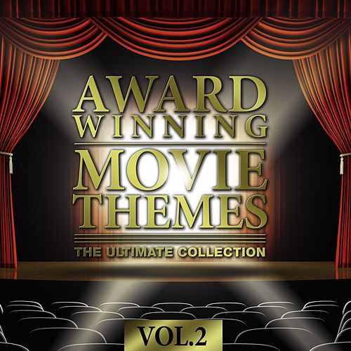 Award Winning Movie Themes: The Ultimate Collection, Vol. 2 by Various Artists
