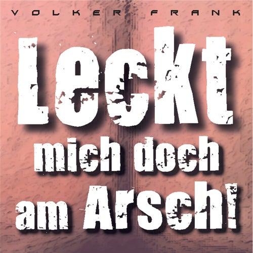 Leckt mich doch am Arsch! (Whiskey In The Jar) de Volker Frank