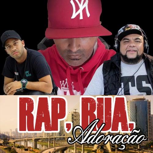 Rap, Rua, Adora????o de Evangelista Nelsinho