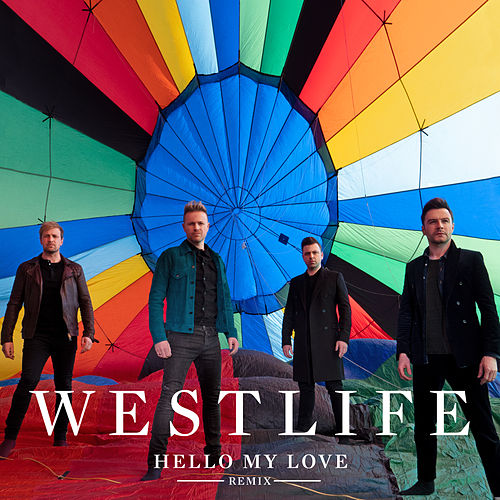 Hello My Love (John Gibbons Remix) by Westlife