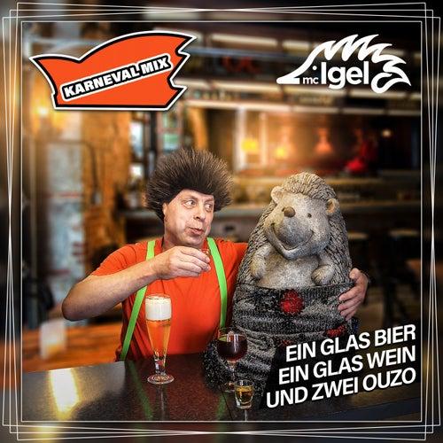 Ein Glas Bier, ein Glas Wein und zwei Ouzo (Karneval Mix) di Mc Igel