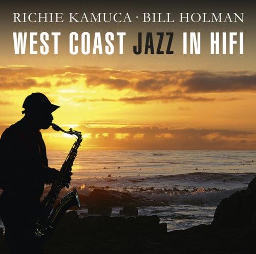 West Coast Jazz In Hifi von Richie Kamuca
