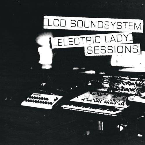 Electric Lady Sessions de LCD Soundsystem