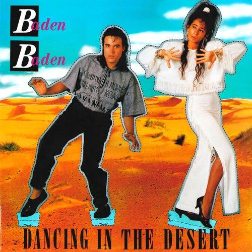 Dancing in the Desert by Baden Baden