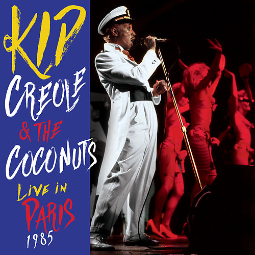 Live in Paris 1985 de Kid Creole & the Coconuts