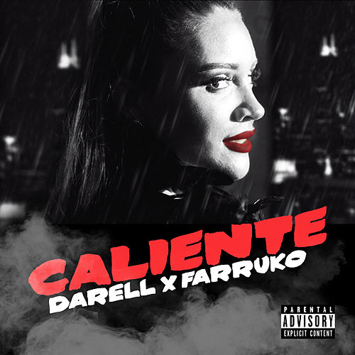 Caliente by Darell