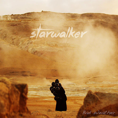 Bad Weather - Single de Starwalker