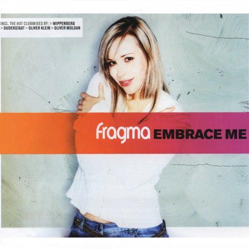 Embrace Me von Fragma
