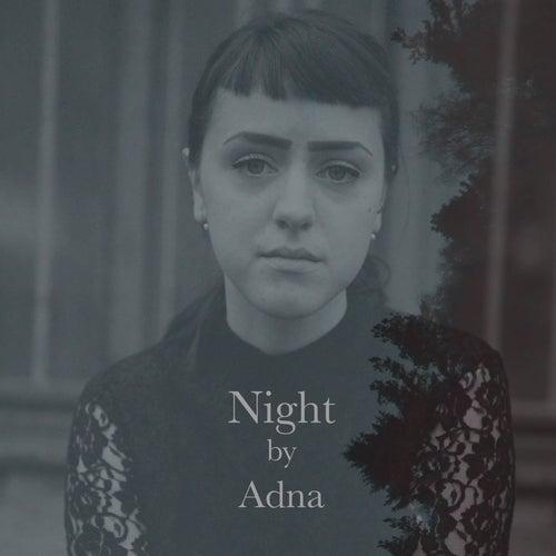 Night by Adna