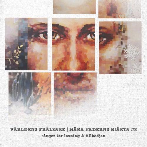 Världens Frälsare - Nära Faderns Hjärta 8 de Various Artists