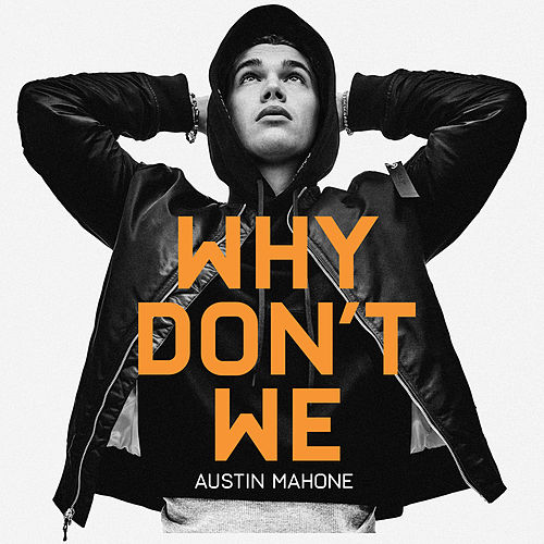Why Don't We de Austin Mahone