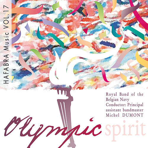 Olympic Spirit von Belgian Navy Band