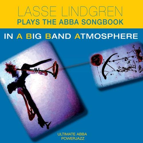Lasse Lindgren Plays the Abba Songbook in a Big Band Atmosphere de Lasse Lindgren