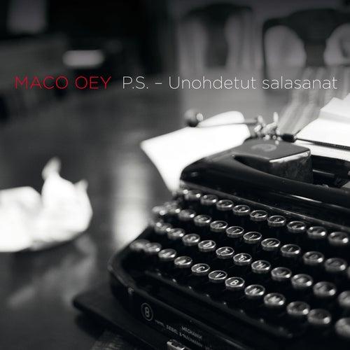 P.S. - Unohdetut salasanat by Maco Oey