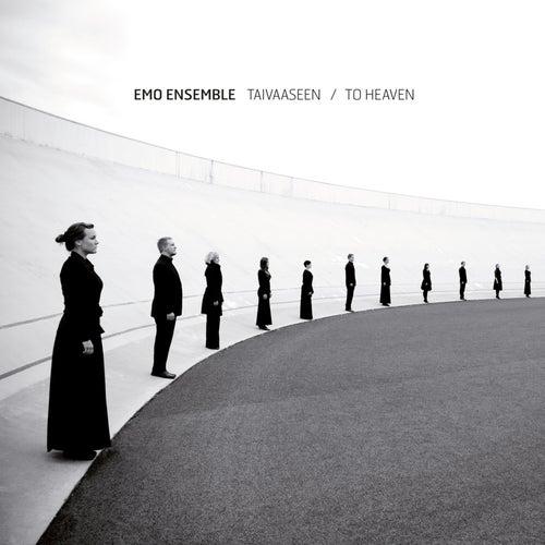 Taivaaseen – to Heaven von EMO Ensemble