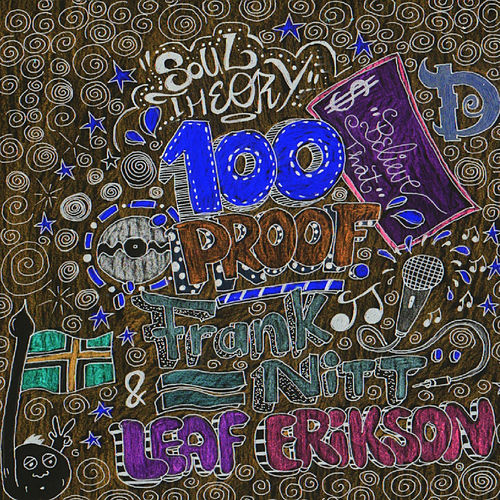 100 Proof von Soul Theory