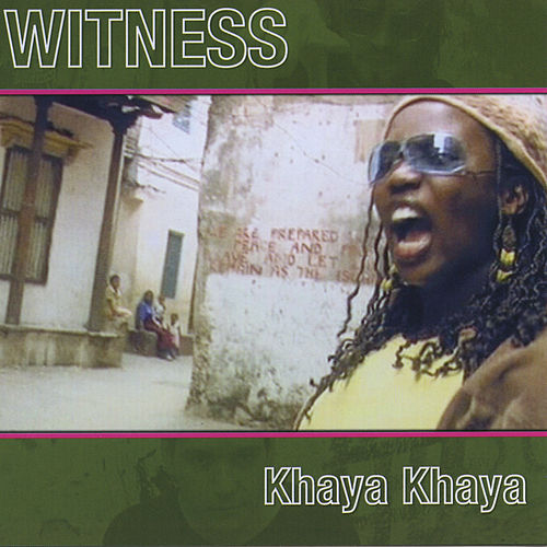 Khaya Khaya de Witness