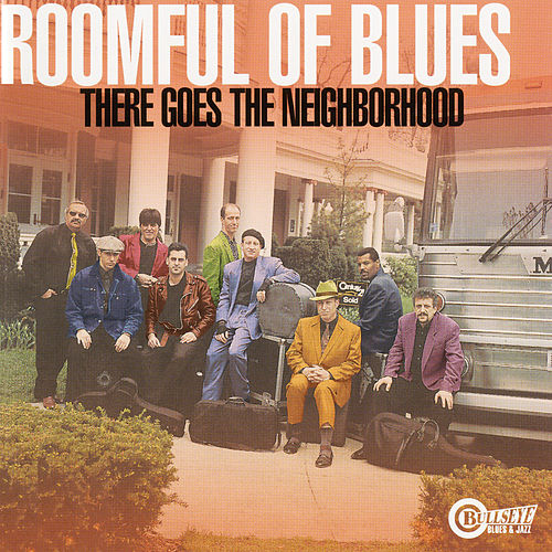 There Goes The Neighborhood de Roomful of Blues
