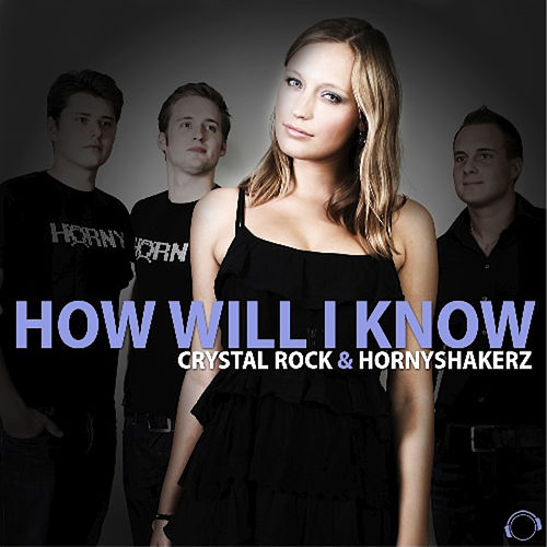 How Will I Know by Crystal Rock