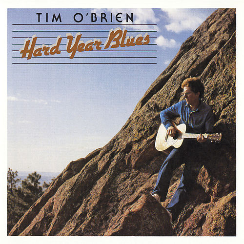 Hard Year Blues von Tim O'Brien