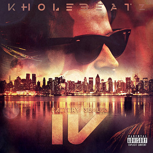 Factory Sealed 4 by Kholebeatz
