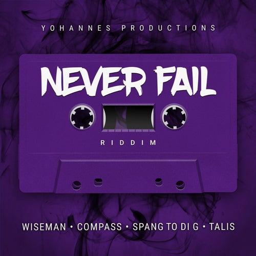 Never Fail Riddim by Various Artists
