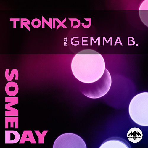 Someday by Tronix DJ