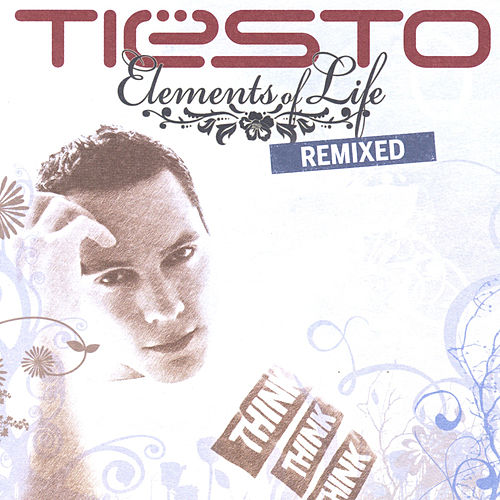 Elements of Life - Remixed by Tiësto