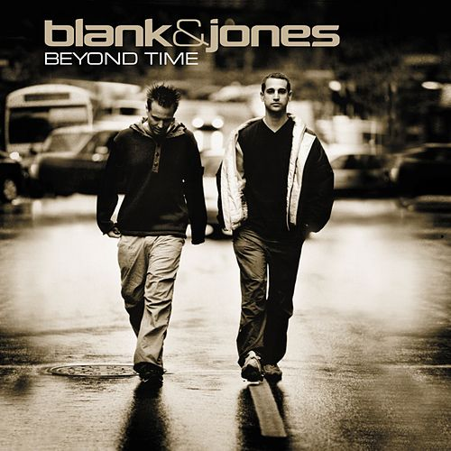 Beyond Time (All Mixes) von Blank & Jones