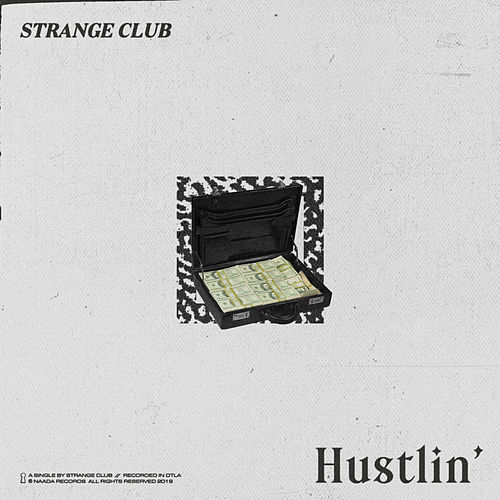 Hustlin' by Strange Club