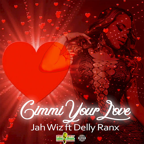 Gimmi Your Love by Jah Wiz