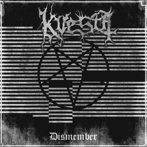 Dismember by Kvesta