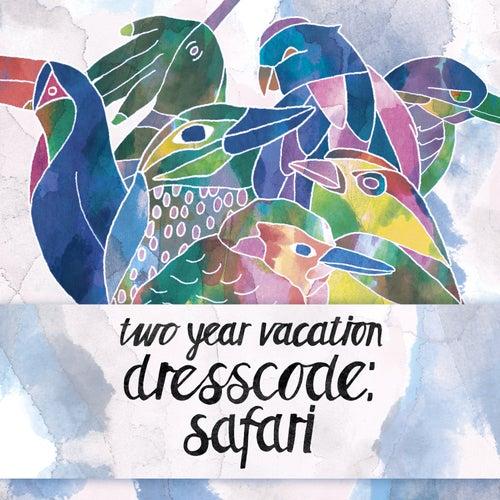 Dresscode: Safari von Two Year Vacation