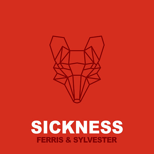 Sickness by Ferris & Sylvester