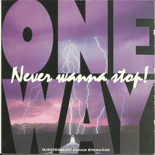 Never Wanna Stop! by One Way