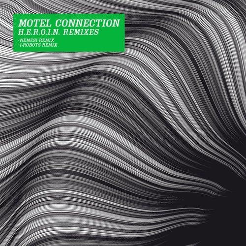 H.E.R.O.I.N. (Remixes) de Motel Connection